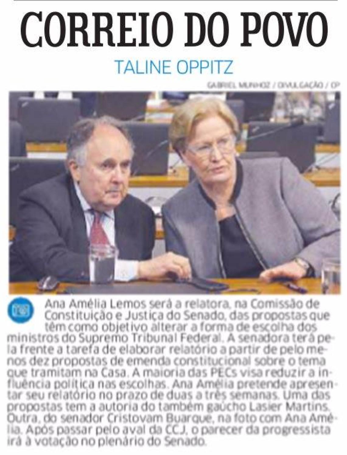 Correio do Povo: Taline Oppitz - Senadora Ana Amélia será a relatora da proposta que alteram a forma de escolha dos ministros do STF