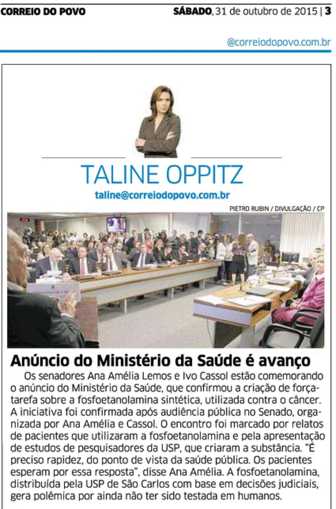 Correio do Povo: Taline Oppitz - Anúncio do Ministério da Saúde é avanço