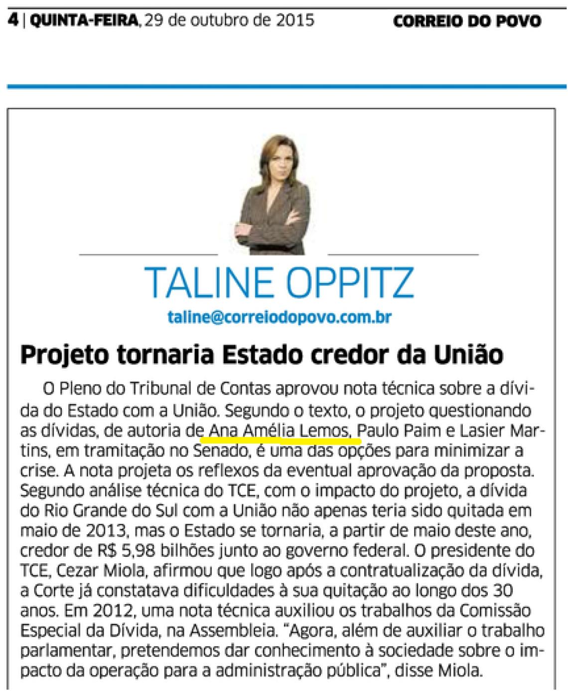 Correio do Povo: Taline Oppitz - Projeto tornaria Estado credor da União