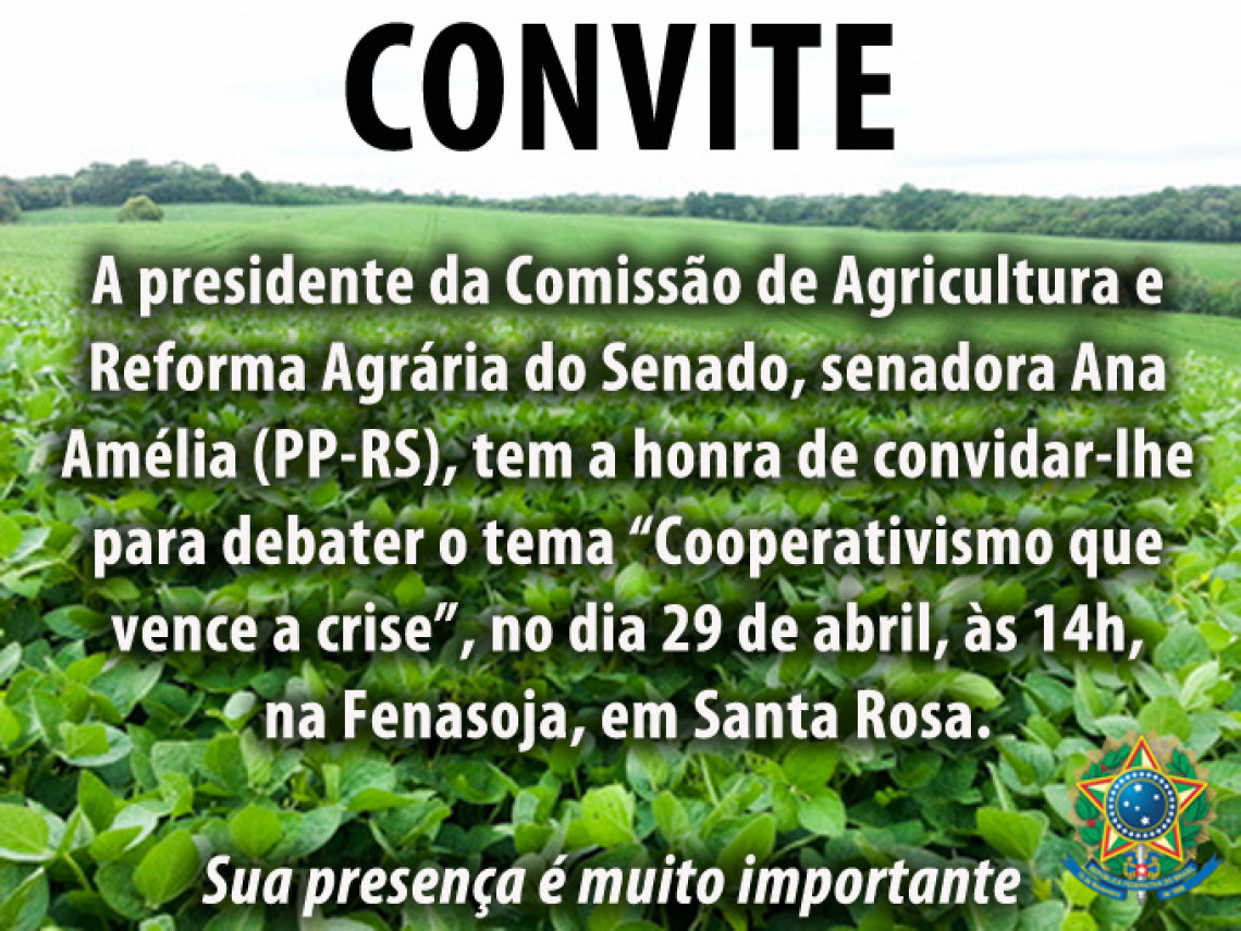Comissão de Agricultura do Senado promoverá debate na 21ª Fenasoja, em Santa Rosa