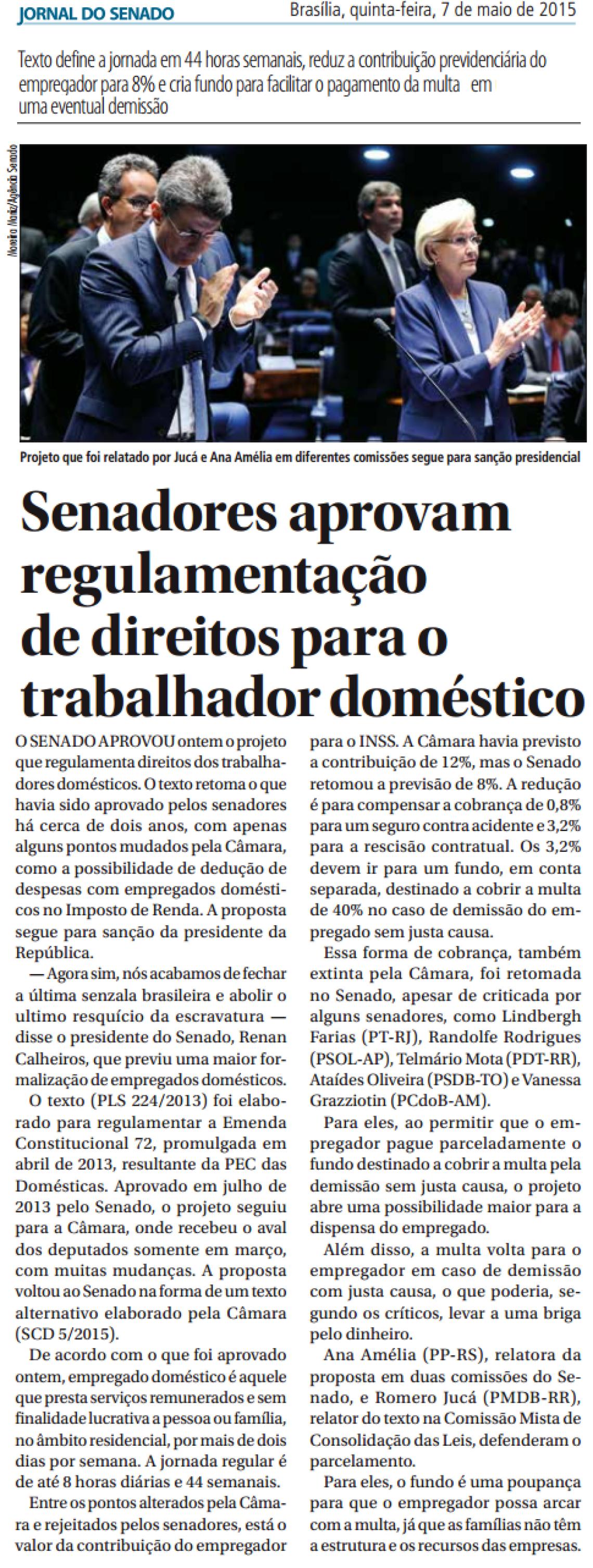 Jornal do Senado: Senadores aprovam regulamentação de direitos para o trabalhador doméstico