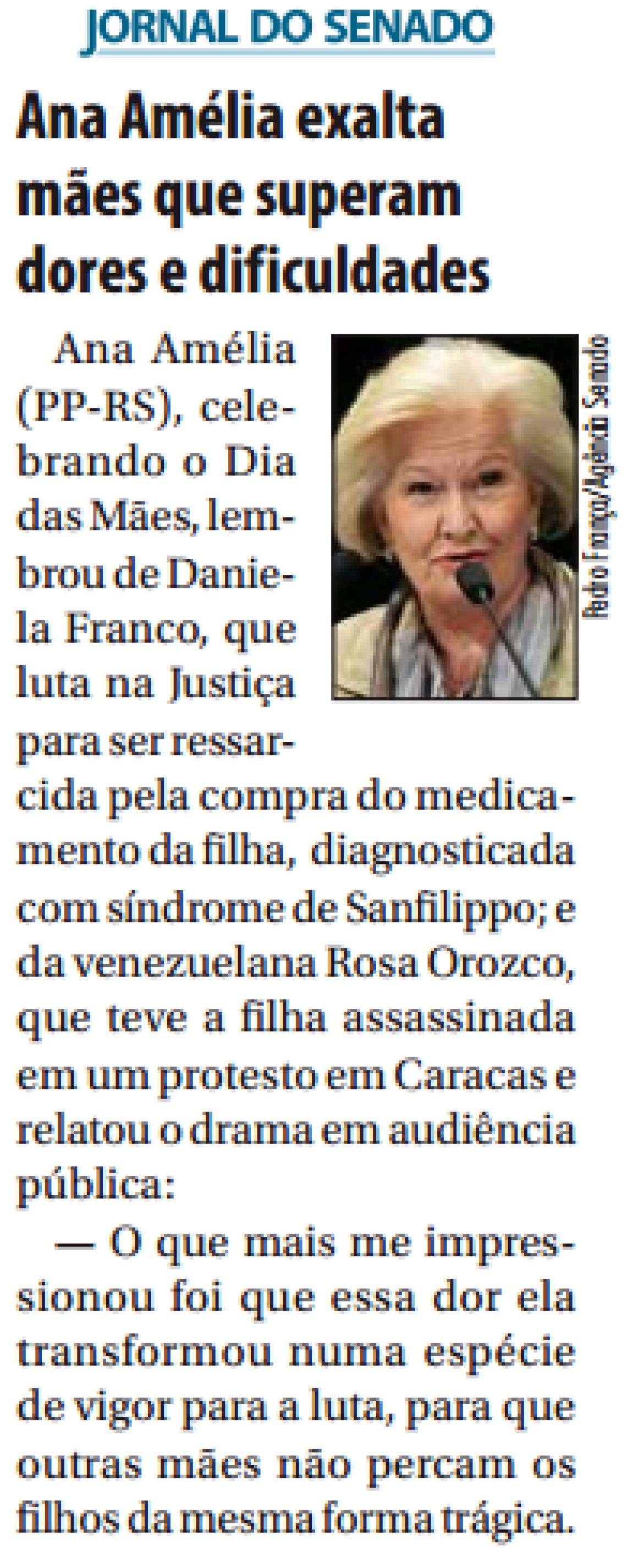 Jornal do Senado: Ana Amélia exalta mães que superam dores e dificuldades