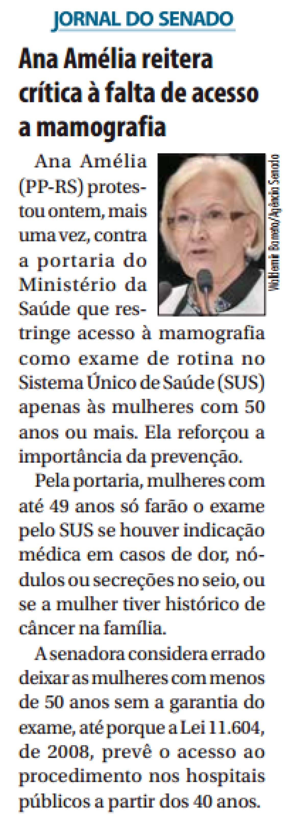 Jornal do Senado: Ana Amélia reitera crítica à falta de acesso a mamografia