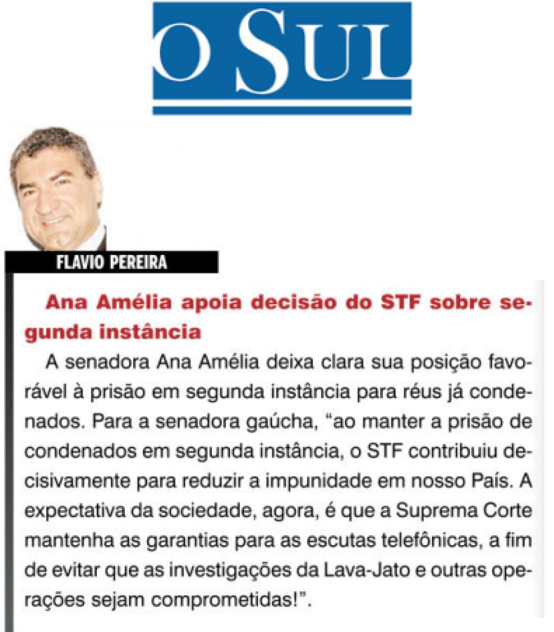 O Sul: Flavio Pereira - Ana Amélia apoia decisão do STF sobre segunda instância