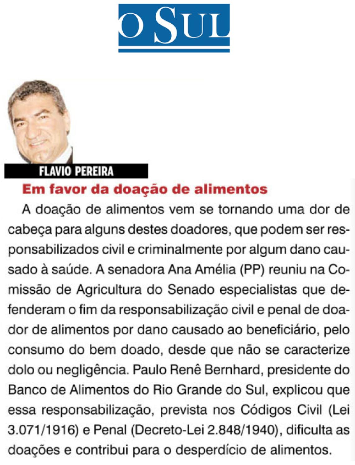 O Sul: Flavio Pereira - Em favor da doação de alimentos