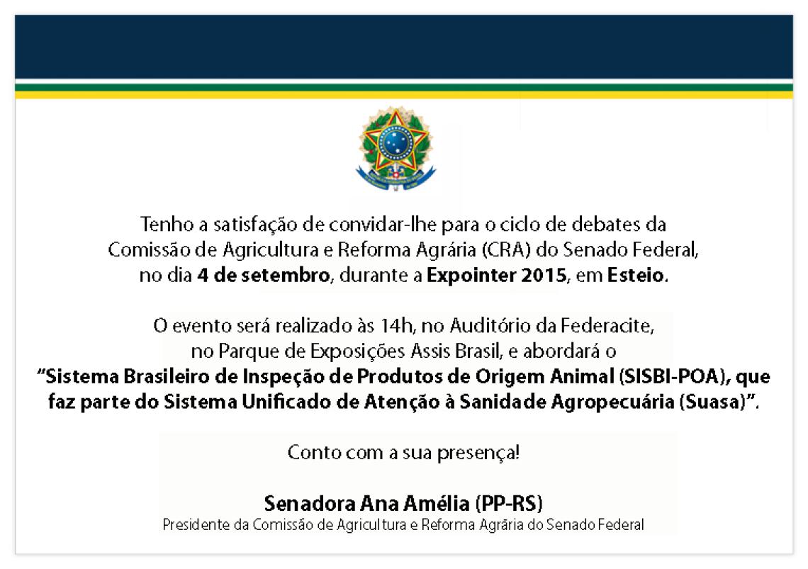 Participe do ciclo de debates da Comissão de Agricultura e Reforma Agrária (CRA) do Senado, dia 4 de setembro, na Expointer 2015