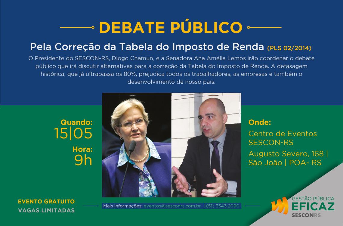 Convite: DEBATE PELA CORREÇÃO DA TABELA DO IMPOSTO DE RENDA