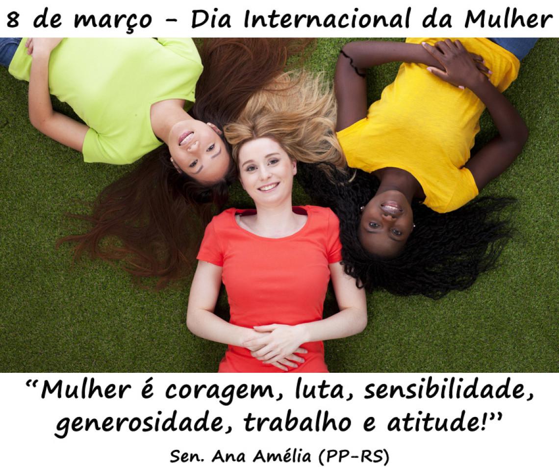No dia 8 de março, Ana Amélia exalta trabalho de mulheres