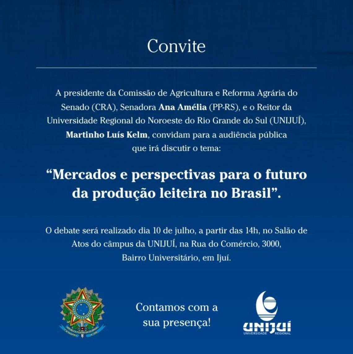 Convite para a audiência da Comissão de Agricultura e Reforma Agrária do Senado (CRA), no dia 10 de julho, em Ijuí