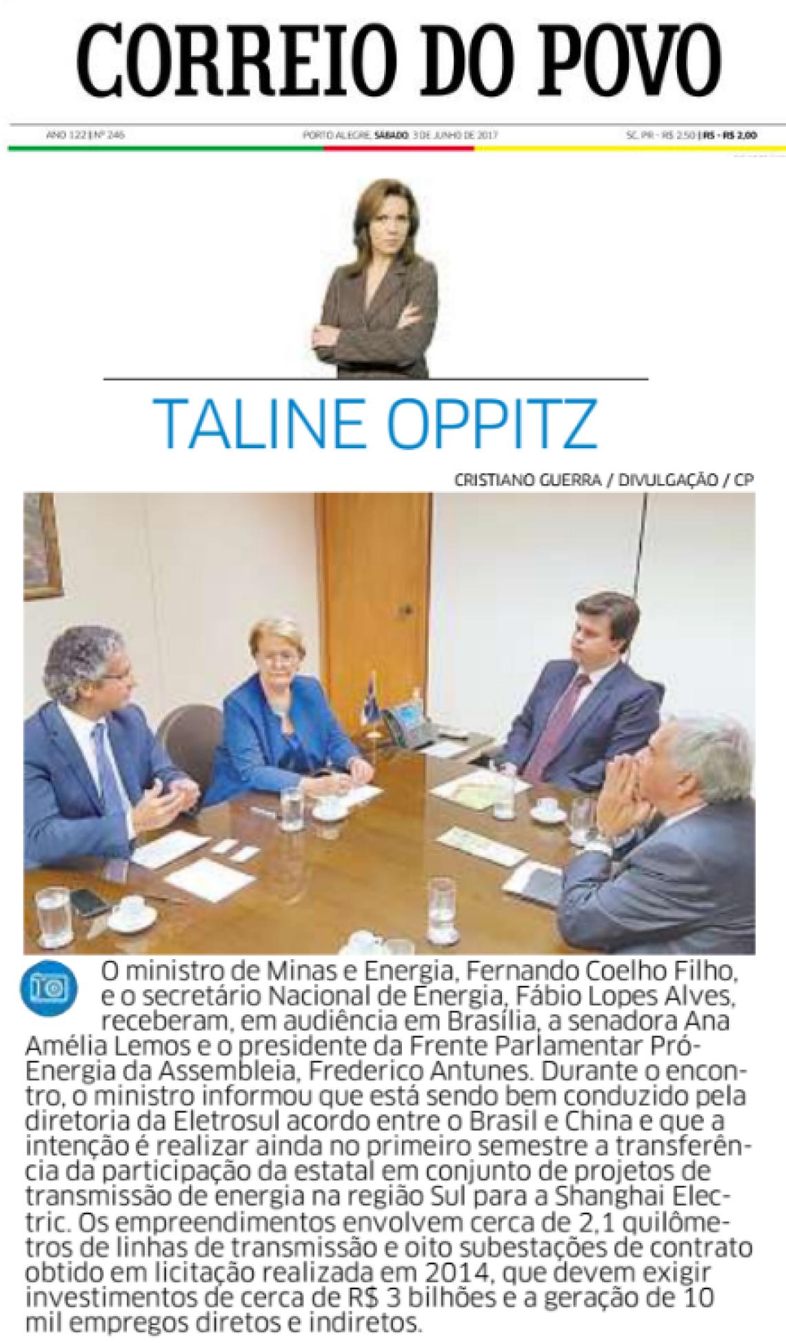 Correio do Povo: Taline Oppitz - Audiência com o Ministro de Minas e Energia