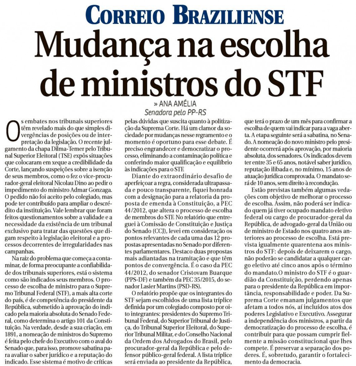 Em artigo no jornal Correio Braziliense, Ana Amélia apresenta proposta para democratizar processo de escolha de ministros do STF