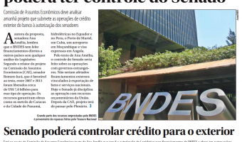 Jornal do Senado: Empréstimo externo do BNDES poderá ter controle do Senado