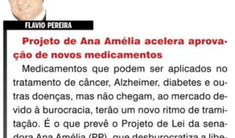 O Sul: Flavio Pereira - Projeto de Ana Amélia acelera aprovação de novos medicamentos