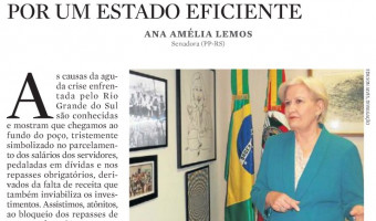 Em artigo na Zero Hora, senadora Ana Amélia destaca caminhos para superar a crise no RS