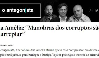 Ao O Antagonista, Ana Amélia reafirma relevância no trabalho da Lava Jato no combate à corrupção