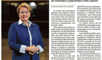 Ana Amélia receberá prêmio por atuação voltada a pacientes com câncer