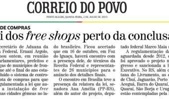 Correio do Povo: Lei dos free shops perto da conclusão