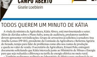 Zero Hora: Campo Aberto - Todos querem um minuto de Katia Abreu