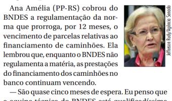 Jornal do Senado: Ana Amélia quer regulação da regra que financia caminhões