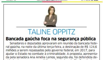 Correio do Povo: Taline Oppitz - Bancada gaúcha foca na segurança pública