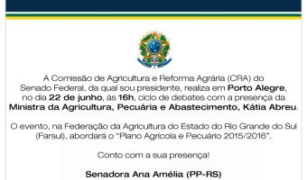 Convite para o ciclo de debates, em Porto Alegre, da Comissão de Agricultura e Reforma Agrária do Senado